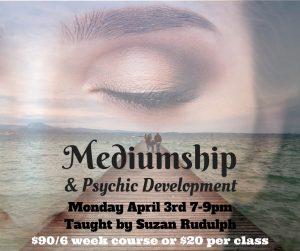 Mediumship & Psychic Development - six week class