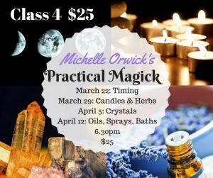 Practical Magick Class 4 Only @ Avalon Classroom Annexe