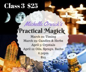Practical Magick Class 3 Only @ Avalon Classroom Annexe