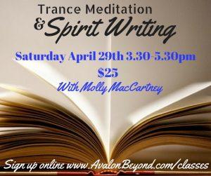 Trance Meditation & Spirit Writing @ Avalon Classroom Annexe